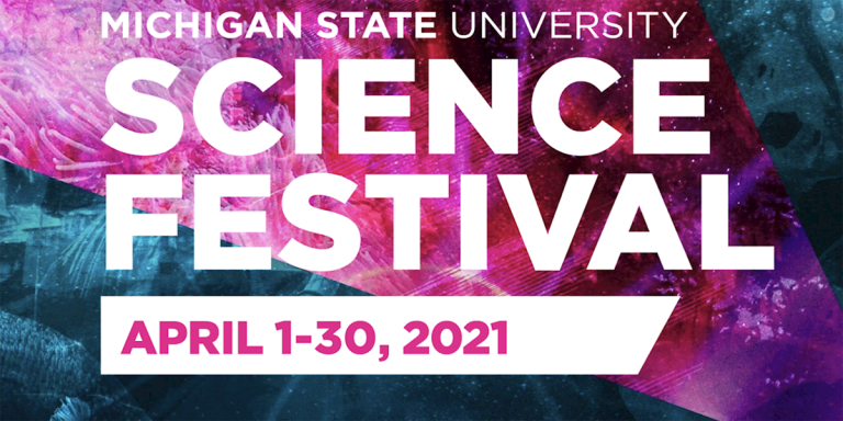 MSU Science Festival 2021